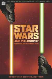 Star Wars and Philosophy : More Powerful than You Can Possibly Imagine (Popular Culture and Philosophy)