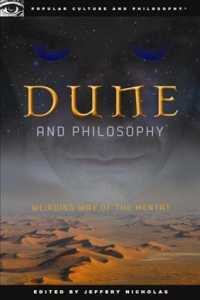 Dune and Philosophy : Weirding Way of the Mentat (Popular Culture and Philosophy)