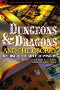 Dungeons and Dragons and Philosophy : Raiding the Temple of Wisdom (Popular Culture and Philosophy)