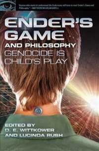 Ender's Game and Philosophy : Genocide Is Child's Play (Popular Culture and Philosophy)
