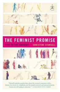 The Feminist Promise : 1792 to the Present (Modern Library Paperbacks) (Reprint)