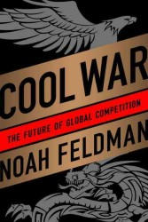 Cool War : The Future of Global Competition