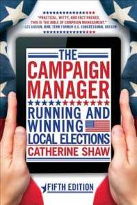 The Campaign Manager : Running and Winning Local Elections (5TH)
