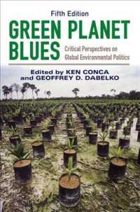 Green Planet Blues : Critical Perspectives on Global Environmental Politics (5TH)