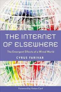 The Internet of Elsewhere : The Emergent Effects of a Wired World