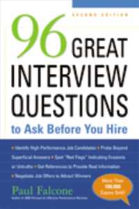 96 Great Interview Questions to Ask before You Hire (2ND)