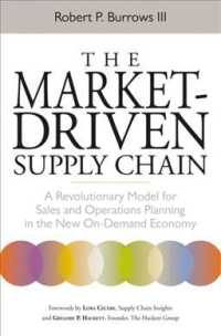 The Market-Driven Supply Chain : A Revolutionary Model for Sales and Operations Planning in the New On-Demand Economy