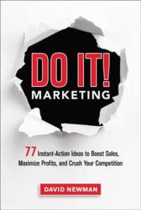 Do It! Marketing : 77 Instant-Action Ideas to Boost Sales, Maximize Profits, and Crush Your Competition