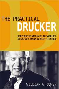 The Practical Drucker : Applying the Wisdom of the World's Greatest Management Thinker
