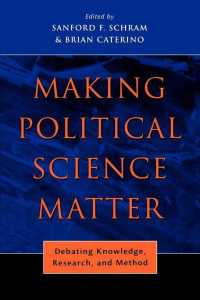 Making Political Science Matter : Debating Knowledge, Research, and Method