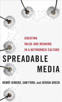 Spreadable Media : Creating Value and Meaning in a Networked Culture (Postmillennial Pop)