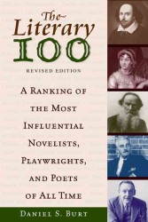 Literary 100 : A Ranking of the Most Influential Novelists, Playwrights, and Poets of All Time