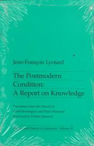 The Postmodern Condition : A Report on Knowledge (Theory and History of Literature)