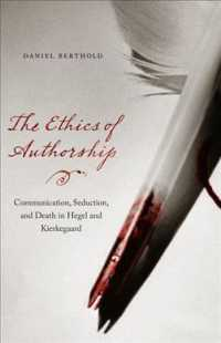 The Ethics of Authorship : Communication, Seduction, and Death in Hegel and Kierkegaard