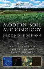 Modern Soil Microbiology (Books in Soils, Plants, and the Environment) (2ND)