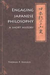 Engaging Japanese Philosophy : A Short History (Nanzan Library of Asian Religion and Culture)