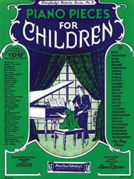 Piano Pieces for Children : Everybody's Favorite Series