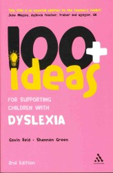 100+ Ideas for Supporting Children with Dyslexia (2ND)
