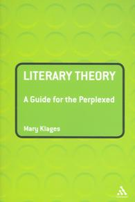 Literary Theory : A Guide for the Perplexed (Guides for the Perplexed)