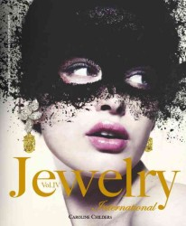 Jewelry International : The Original Annual of the World&#039;s Finest Jewelry