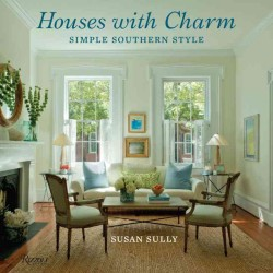 Houses with Charm : Simple Southern Style (Reprint)