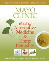 Mayo Clinic Book of Alternative Medicine & Home Remedies : Two Essential Home Health Books in One (Reprint)