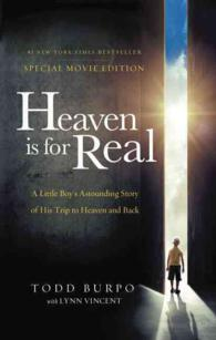 Heaven Is for Real : A Little Boy's Astounding Story of His Trip to Heaven and Back (MTI SPL)