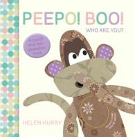 Peepo! Boo! Who are You? -- Hardback