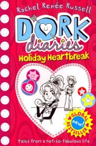Holiday Heartbreak (Dork Diaries) -- Paperback