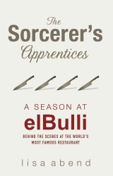 Sorcerer's Apprentices : A Season at Elbulli -- Paperback