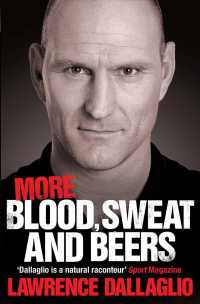 More Blood, Sweat and Beers -- Paperback
