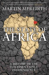 State of Africa : A History of the Continent since Independence -- Paperback