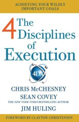 4 Disciplines of Execution : Getting Strategy Done -- Paperback