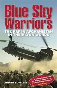 Blue Sky Warriors : The Raf in Afghanistan in Their Own Words