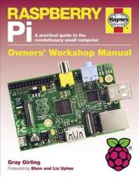 Raspberry Pi : A Practical Guide to the Revolutionary Small Computer (Haynes Owners' Workshop Manual)