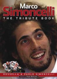 Marco Simoncelli : The Tribute Book