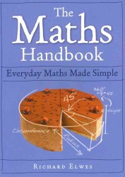 Maths Handbook : Everyday Maths Made Simple -- Paperback