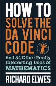�N���b�N����ƁuHow to Solve the Da Vinci Code : And 34 Other Really Interesting Uses of Mathematics�v�̏ڍ׏��y�[�W�ֈړ����܂�