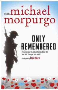 Only Remembered -- Hardback