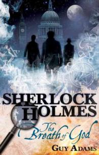 Sherlock Holmes : The Breath of God