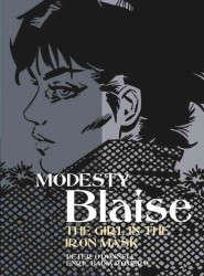 Modesty Blaise : The Girl in the Iron Mask (Modesty Blaise (Graphic Novels))