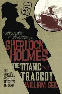 The Titanic Tragedy (The Further Adventures of Sherlock Holmes) (Reprint)