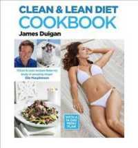 Clean & Lean Diet Cookbook : With a 14-day Menu Plan -- Paperback