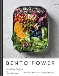 Bento Power : Brilliantly Balanced Lunchbox Recipes