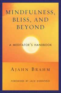 Mindfulness, Bliss, and Beyond : A Meditator's Handbook