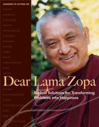 Dear Lama Zopa : Radical Solutions for Transforming Problems into Happiness