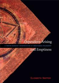 Dependent-Arising and Emptiness : A Tibetan Buddhist Interpretation of Madhyamika Philosophy Emphasizing the Compatibility of Emptiness and Convention