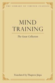 Mind Training : The Great Collection (Library of Tibetan Classics)