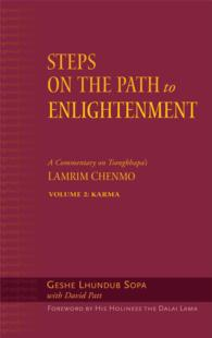 Steps on the Path to Enlightenment : A Commentary on Tsongkhapa's Lamrim Chenmo: Karma