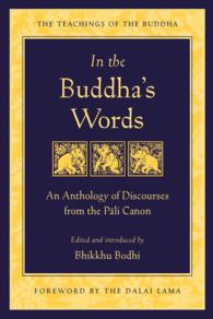 In the Buddha's Words : An Anthology of Discourses from the Pali Canon